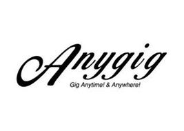ANYGIG GIG ANYTIME & ANYWHERE