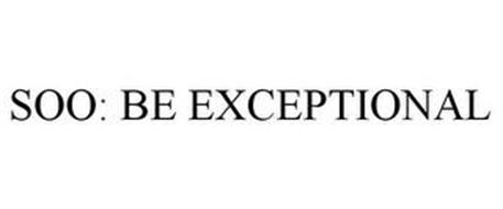 SOO: BE EXCEPTIONAL
