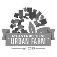 ATLANTA BELTLINE URBAN FARM EST. 2015