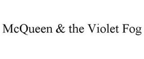 MCQUEEN & THE VIOLET FOG