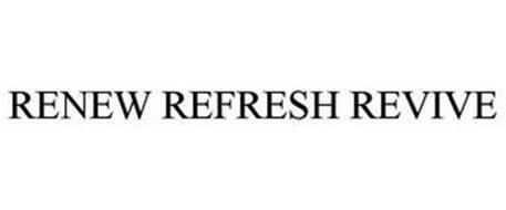 RENEW REFRESH REVIVE