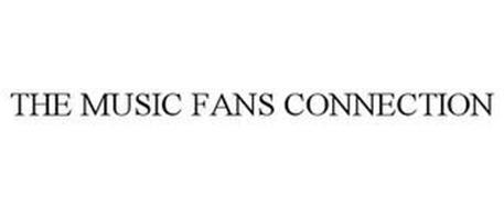 THE MUSIC FANS CONNECTION