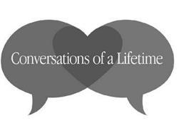 CONVERSATIONS OF A LIFETIME