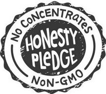 HONESTY PLEDGE NO CONCENTRATES NON-GMO