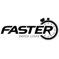 FASTER SAVES LIVES