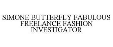 SIMONE BUTTERFLY FABULOUS FREELANCE FASHION INVESTIGATOR