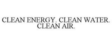 CLEAN ENERGY. CLEAN WATER. CLEAN AIR.