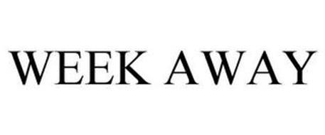 WEEK AWAY