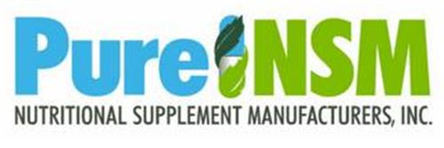 PURE NSM NUTRITIONAL SUPPLEMENT MANUFACTURERS, INC.