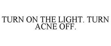 TURN ON THE LIGHT. TURN ACNE OFF.