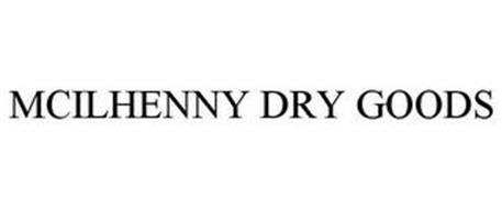 MCILHENNY DRY GOODS