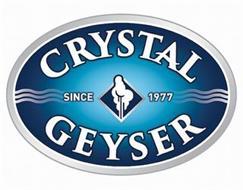 CRYSTAL GEYSER SINCE 1977