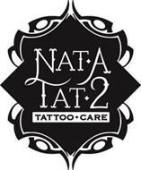 NAT A TAT 2 TATTOO CARE