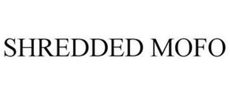 SHREDDED MOFO