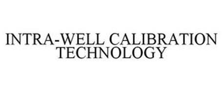 INTRA-WELL CALIBRATION TECHNOLOGY