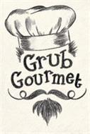 GRUB GOURMET