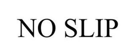 NO SLIP