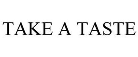 TAKE A TASTE