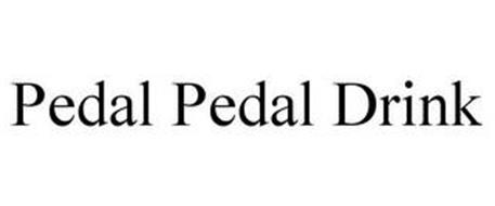 PEDAL. PEDAL. DRINK.