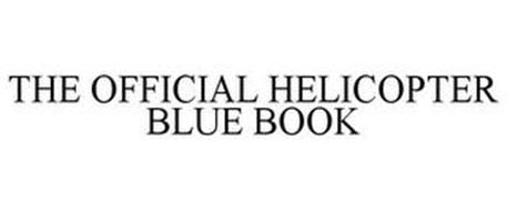 THE OFFICIAL HELICOPTER BLUE BOOK