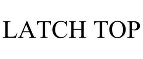 LATCH TOP