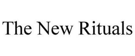 THE NEW RITUALS