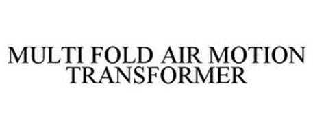 MULTI FOLD AIR MOTION TRANSFORMER
