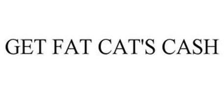 GET FAT CAT'S CASH