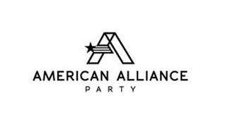 A AMERICAN ALLIANCE PARTY