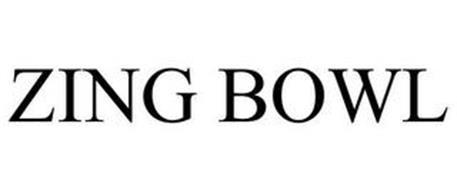 ZING BOWL