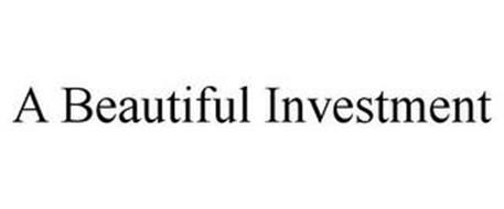 A BEAUTIFUL INVESTMENT
