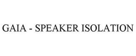 GAIA - SPEAKER ISOLATION