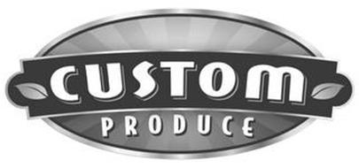 CUSTOM PRODUCE