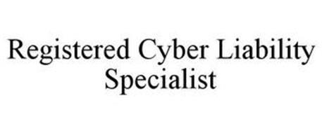 REGISTERED CYBER LIABILITY SPECIALIST