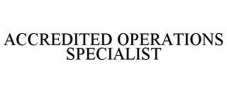 ACCREDITED OPERATIONS SPECIALIST
