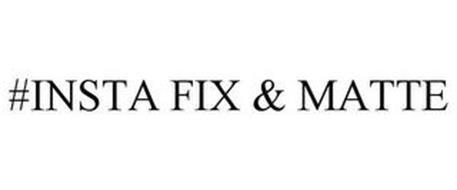#INSTA FIX & MATTE