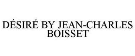 DÉSIRÉ BY JEAN-CHARLES BOISSET