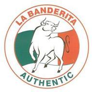 LA BANDERITA AUTHENTIC