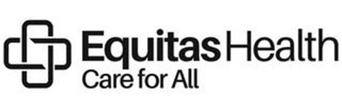 EQUITAS HEALTH CARE FOR ALL