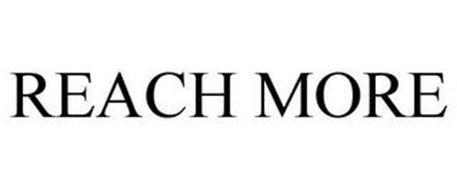 REACH MORE