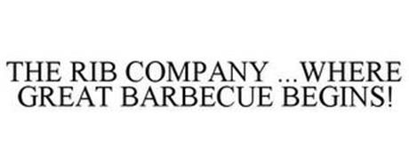 THE RIB COMPANY ...WHERE GREAT BARBECUE BEGINS!
