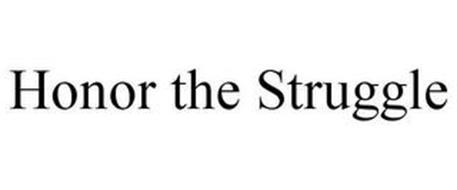 HONOR THE STRUGGLE