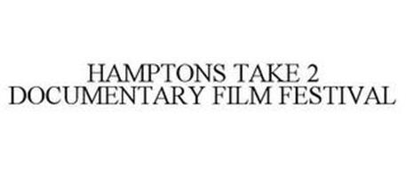 HAMPTONS TAKE 2 DOCUMENTARY FILM FESTIVAL