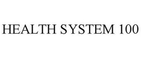 HEALTH SYSTEM 100