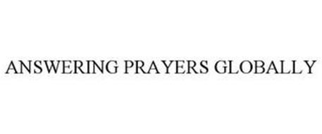 ANSWERING PRAYERS GLOBALLY