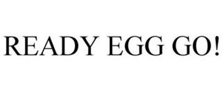 READY EGG GO!