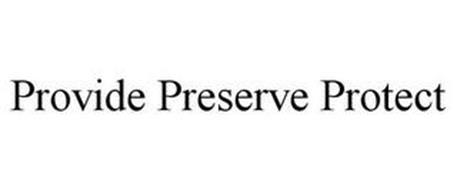 PROVIDE PRESERVE PROTECT