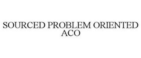 SOURCED PROBLEM ORIENTED ACO
