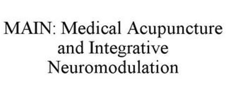 MEDICAL ACUPUNCTURE AND INTEGRATIVE NEUROMODULATION (MAIN)