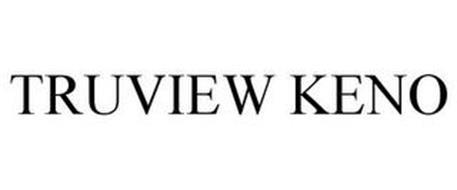 TRUVIEW KENO